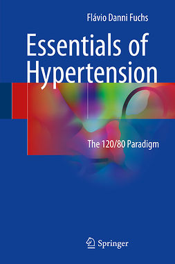 Fuchs, Flávio Danni - Essentials of Hypertension, ebook