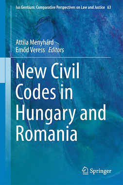 Menyhárd, Attila - New Civil Codes in Hungary and Romania, ebook