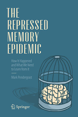 Pendergrast, Mark - The Repressed Memory Epidemic, ebook