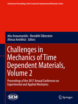Amirkhizi, Alireza - Challenges in Mechanics of Time Dependent Materials, Volume 2, e-kirja