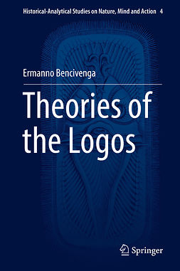 Bencivenga, Ermanno - Theories of the Logos, e-kirja