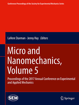Hay, Jenny - Micro and Nanomechanics, Volume 5, ebook