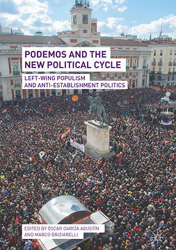Agustín, Óscar García - Podemos and the New Political Cycle, ebook