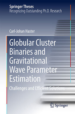 Haster, Carl-Johan - Globular Cluster Binaries and Gravitational Wave Parameter Estimation, ebook