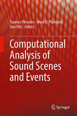 Ellis, Dan - Computational Analysis of Sound Scenes and Events, ebook