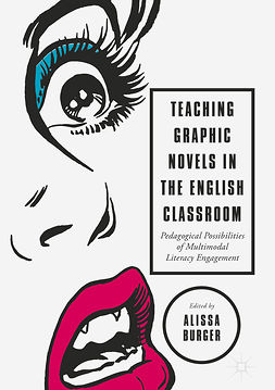 Burger, Alissa - Teaching Graphic Novels in the English Classroom, ebook
