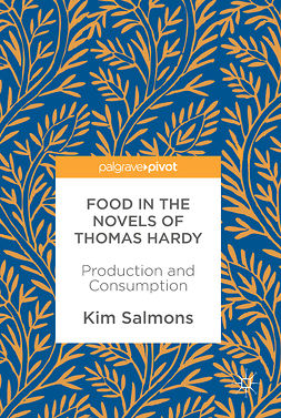 Salmons, Kim - Food in the Novels of Thomas Hardy, e-kirja