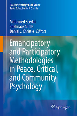 Christie, Daniel J. - Emancipatory and Participatory Methodologies in Peace, Critical, and Community Psychology, e-kirja