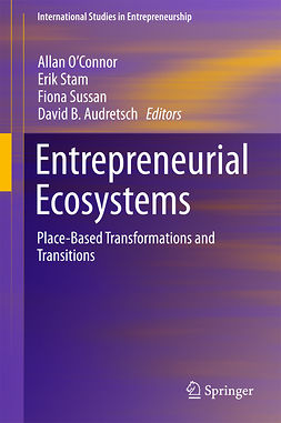Audretsch, David B. - Entrepreneurial Ecosystems, ebook