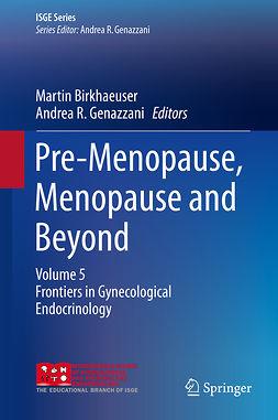 Birkhaeuser, Martin - Pre-Menopause, Menopause and Beyond, ebook