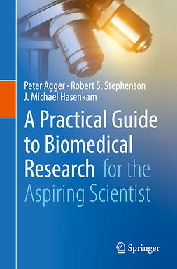 Agger, Peter - A Practical Guide to Biomedical Research, ebook