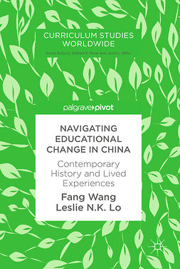 Lo, Leslie N.K. - Navigating Educational Change in China, ebook