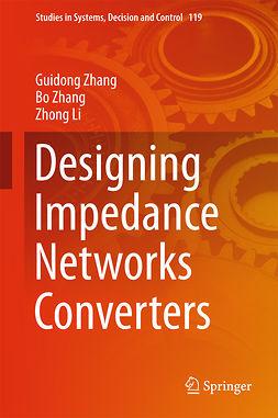 Li, Zhong - Designing Impedance Networks Converters, ebook
