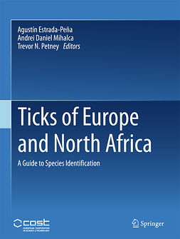 Estrada-Peña, Agustín - Ticks of Europe and North Africa, e-bok