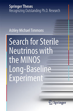 Timmons, Ashley Michael - Search for Sterile Neutrinos with the MINOS Long-Baseline Experiment, e-kirja