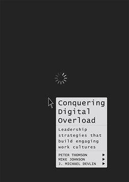 Devlin, J. Michael - Conquering Digital Overload, ebook