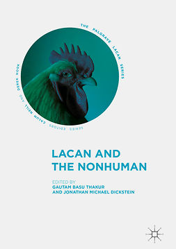 Dickstein, Jonathan Michael - Lacan and the Nonhuman, ebook