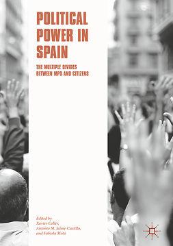 Coller, Xavier - Political Power in Spain, e-bok