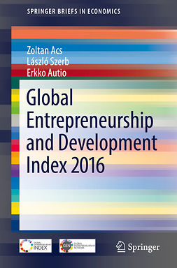 Acs, Zoltan - Global Entrepreneurship and Development Index 2016, e-kirja