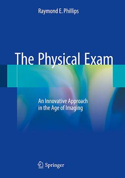 Phillips, Raymond E. - The Physical Exam, ebook