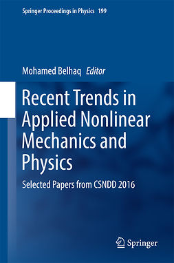 Belhaq, Mohamed - Recent Trends in Applied Nonlinear Mechanics and Physics, ebook