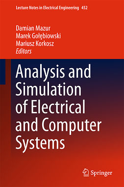 Gołębiowski, Marek - Analysis and Simulation of Electrical and Computer Systems, ebook