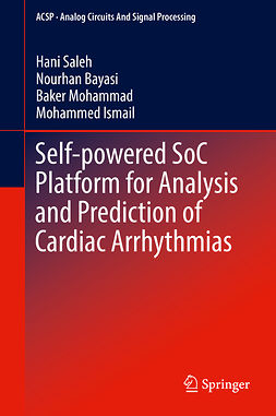 Bayasi, Nourhan - Self-powered SoC Platform for Analysis and Prediction of Cardiac Arrhythmias, ebook