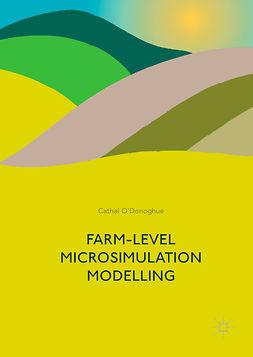 O'Donoghue, Cathal - Farm-Level Microsimulation Modelling, ebook