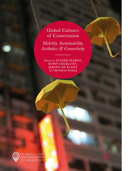 Celikates, Robin - Global Cultures of Contestation, e-kirja