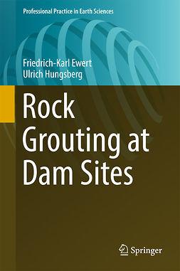 Ewert, Friedrich-Karl - Rock Grouting at Dam Sites, e-kirja