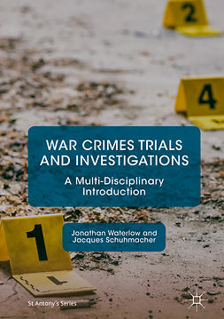 Schuhmacher, Jacques - War Crimes Trials and Investigations, e-kirja