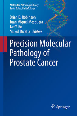 Divatia, Mukul - Precision Molecular Pathology of Prostate Cancer, ebook