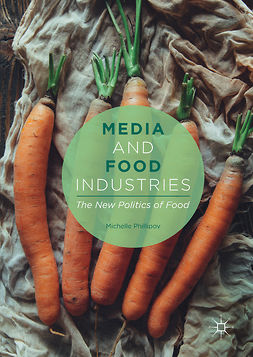 Phillipov, Michelle - Media and Food Industries, ebook