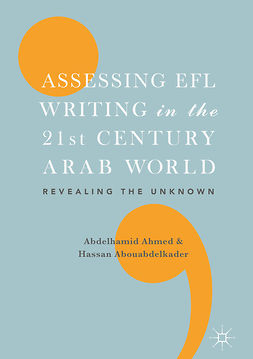 Abouabdelkader, Hassan - Assessing EFL Writing in the 21st Century Arab World, e-kirja