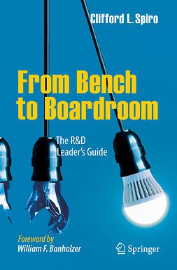 Spiro, Clifford L. - From Bench to Boardroom, ebook