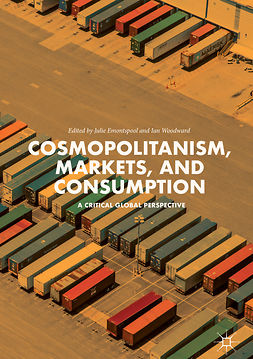 Emontspool, Julie - Cosmopolitanism, Markets, and Consumption, e-bok