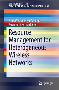 Gamage, Amila Tharaperiya - Resource Management for Heterogeneous Wireless Networks, ebook