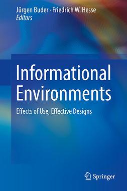 Buder, Jürgen - Informational Environments, e-kirja