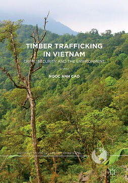 Cao, Ngoc Anh - Timber Trafficking in Vietnam, e-bok