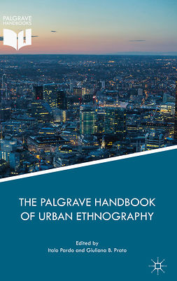 Pardo, Italo - The Palgrave Handbook of Urban Ethnography, e-bok