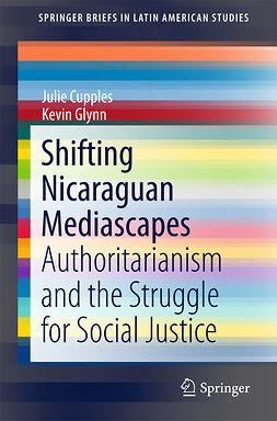 Cupples, Julie - Shifting Nicaraguan Mediascapes, ebook