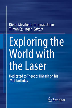 Esslinger, Tilman - Exploring the World with the Laser, ebook