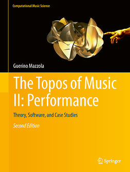 Mazzola, Guerino - The Topos of Music II: Performance, ebook