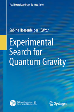 Hossenfelder, Sabine - Experimental Search for Quantum Gravity, ebook
