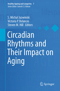 Belancio, Victoria P - Circadian Rhythms and Their Impact on Aging, e-kirja