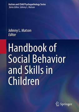 Matson, Johnny L. - Handbook of Social Behavior and Skills in Children, ebook