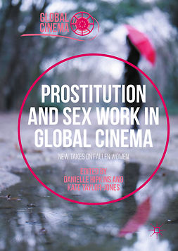 Hipkins, Danielle - Prostitution and Sex Work in Global Cinema, e-bok