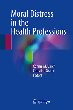 Grady, Christine - Moral Distress in the Health Professions, ebook