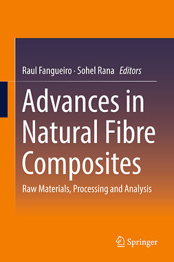 Fangueiro, Raul - Advances in Natural Fibre Composites, ebook
