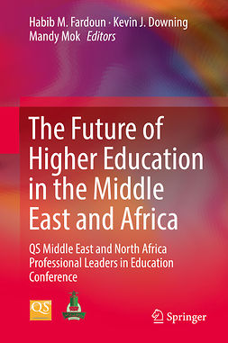 Downing, Kevin J. - The Future of Higher Education in the Middle East and Africa, ebook